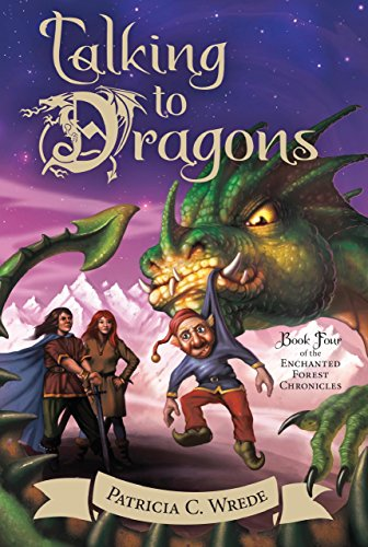 (Talking to Dragons (Enchanted Forest Chronicles Book 4))