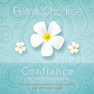 Confiance inconditionnelle | Livre audio