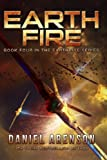 Earth Fire: Earthrise Book 4