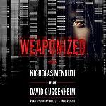 Weaponized | Nicholas Mennuti