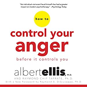 How to Control Your Anger Before It Controls You Audiobook