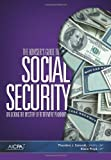 The Adviser's Guide to Social Security : Unlocking the Mystery of Retirement Planning, Sarenski, Theodore J. and Floyd, Elaine, 1937350525