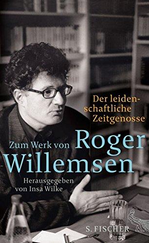 Der leidenschaftliche Zeitgenosse: Zum Werk von Roger Willemsen Broschiert – 13. August 2015 Insa Wilke S. FISCHER 3100024222 Afghanistan