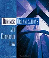Business Organizations and Corporate Law Front Cover