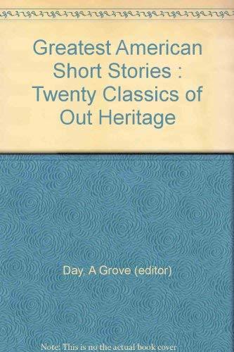 Greatest American Short Stories Twenty Classics of A. G. Day