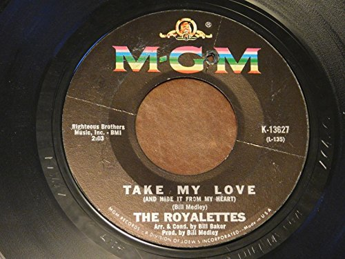 The Royalettes -R&B Soul 45 MGM - Take My Love / (He Is) My Man