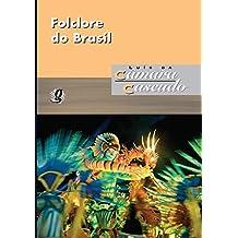 Folclore do Brasil. Pesquisas e Notas