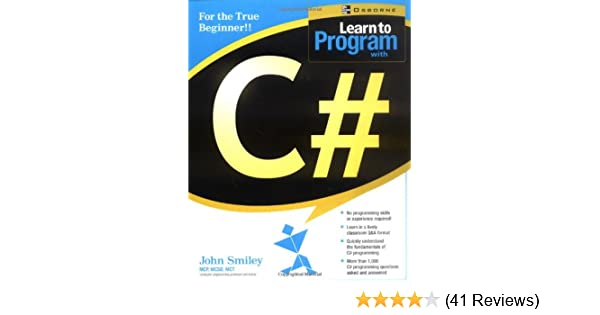 Learn to program with c john smiley 9780072222616 amazon books fandeluxe Choice Image