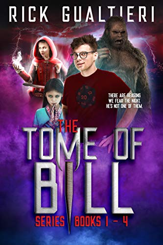 The Tome Of Bill Series Books 1 4 An Urban Fantasy Horror Comedy Collection Tome Of Bill Omnibus Book 1