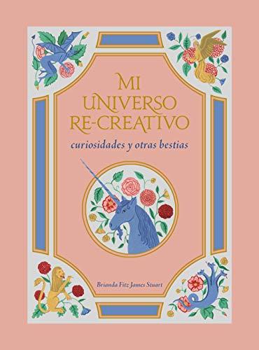 Mi universo re-creativo: Curiosidades y otras bestias (Ilustración) por Fitz James Stuart, Brianda