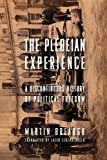 img - for The Plebeian Experience: A Discontinuous History of Political Freedom (Columbia Studies in Political Thought / Political History) book / textbook / text book