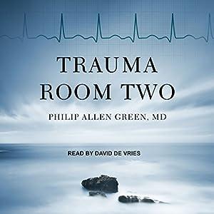 Trauma Room Two Audiobook