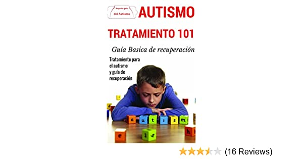 Amazon.com: Autismo: Explicado Para Principiantes - Tratamiento definitivo para el autism y guía de recuperación (Técnicas disponibles de prevención y ...