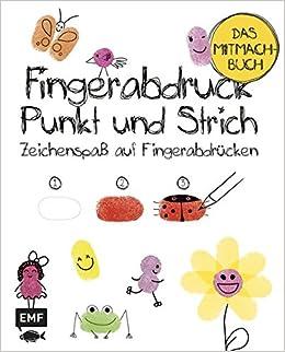 Fingerabdruck Punkt Und Strich Das Mitmachbuch Zeichenspass Mit