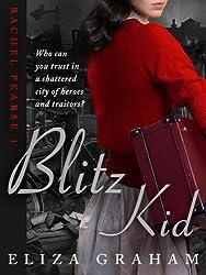 Blitz Kid (Rachel Pearse Book 1) (English Edition)