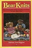 Bear Knits, Patricia A. Higgins, 0345344928