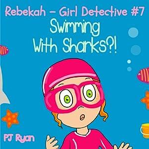 Rebekah - Girl Detective #7 Audiobook