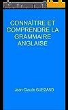 Connaître et comprendre la grammaire anglaise