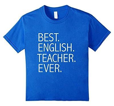 Best English Teacher Ever Funny T-shirt Teacher Appreciation