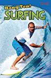Hang Ten! Surfing, Christine Dugan, 1480711071