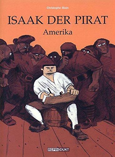 Isaak der Pirat 01: Amerika