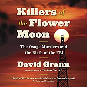 Killers of the Flower Moon Audiobook