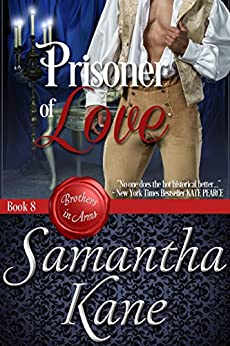 Prisoner of Love (Brothers in Arms Book 8) by [Kane, Samantha]