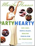 Party Hearty, Marilu Henner, 0060988584