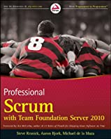 Professional Scrum with Team Foundation Server 2010 Front Cover