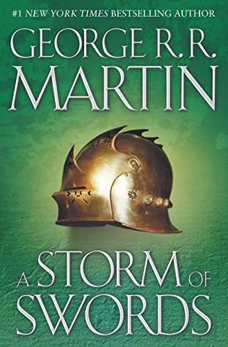 A Storm of Swords (A Song of Ice and Fire, Book - Series A Thrones Game Of