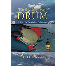 Tears of the Drum: A Tears by the Gallon Collection