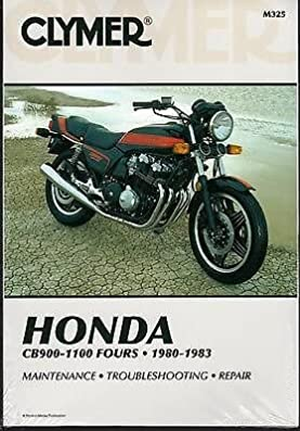 1980 1983 clymer honda cb900 1100 fours service manual new m325 rh amazon com honda motorcycle repair manuals free download honda motorcycle repair manuals gtx700n dct