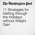 11 Strategies for Getting Through the Holidays Without Weight Gain | Jae Berman