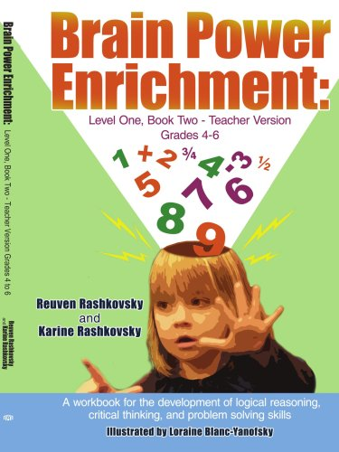 Brain Power Enrichment: Level One, Book Two-Teacher Version Grades 4-6: A workbook for the development of logical reason