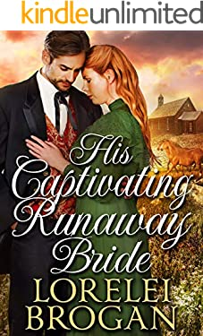 His Captivating Runaway Bride: A Historical Western Romance Book