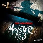 Monster 1983: Tag 1 (Monster 1983, 1) | Ivar Leon Menger