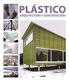 Plástico: Arquitectura y construcción