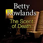 The Scent of Death | Betty Rowlands