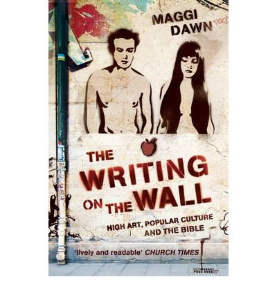 The Writing on the Wall: High Art, Popular Culture and the Bible (Paperback) - Common ebook