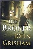 John Grisham 3 Volume Hardback Collection (The Broker, The Rainmaker, The Pelican Brief)