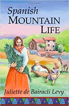 Book Spanish Mountain Life by Juliette De Bairacli Levy (11-Apr-2011) Perfect