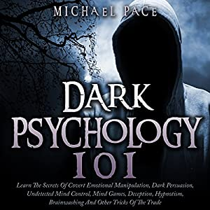 Dark Psychology 101 Audiobook