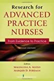 Research for Advanced Practice Nurses, Magdalena A. Mateo and Marquis D. Foreman, 0826137253
