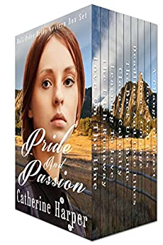 Mail Order Bride Box Set - Pride And Passion - 9 Mail Order Brides Story Collection (Western Historical Romance Box Set Bundle). by [Harper, Catherine]