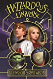 Hazzardous Universe, Julie Wright, 1608612066