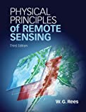 Physical Principles of Remote Sensing, Rees, Gareth, 110700473X