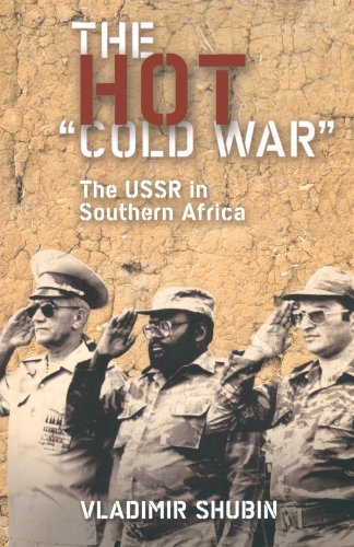 The Hot 'Cold War': The USSR in Southern - South In Guys Africa Hot