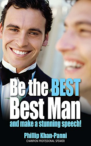 Be the Best Best Man: And make a stunning speech! by Brand: How To Books