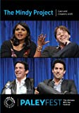 The Mindy Project: Cast and Creators Live at PALEYFEST (2013)