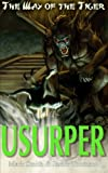 img - for Usurper! (Way of the Tiger) (Volume 3) book / textbook / text book